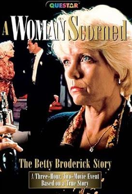 A_Woman_Scorned__The_Betty_Broderick_Story_[Aka_Till_Murder_Do_Us_Part]_[Lifetime]_1992