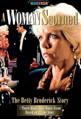A_Woman_Scorned__The_Betty_Broderick_Story_[Aka_Till_Murder_Do_Us_Part]_[Lifetime]_1992